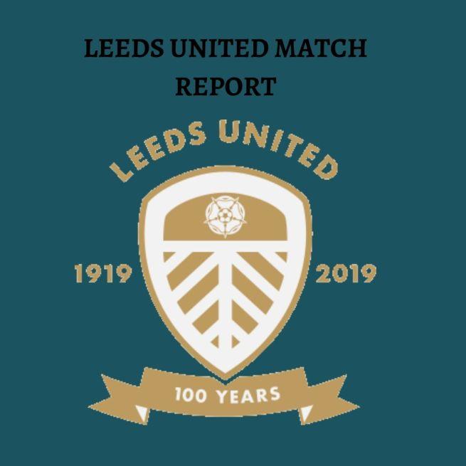 Leeds United Match report